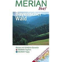 Merian live!, Bayerischer Wald