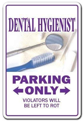 HSSS Señal Decorativa Texto en inglés «Dental Hygienist Parking Dentist» para Regalo de Dentista ortodoncista de Aluminio para Pared