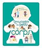 """Afficher """"L'Encyclopédie des petits : le corps"""""""