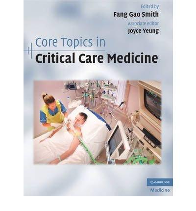 [ [ [ Core Topics in Critical Care Medicine [ CORE TOPICS IN CRITICAL CARE MEDICINE BY Smith, Fang Gao ( Author ) Apr-30-2010[ CORE TOPICS IN CRITICAL CARE MEDICINE [ CORE TOPICS IN CRITICAL CARE MEDICINE BY SMITH, FANG GAO ( AUTHOR ) APR-30-2010 ] By Smith, Fang Gao ( Author )Apr-30-2010 Hardcover