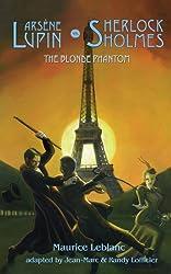 Arsene Lupin vs Sherlock Holmes: The Blonde Phantom (French Mystery)