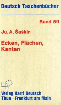 Deutsch Taschenbücher, Nr.59, Ecken, Flächen, Kanten