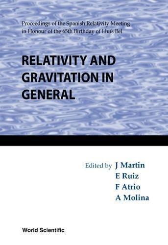Relativity and Gravitation in General: Proceedings of the Spanish Relativity Meeting in Honour of the 65th Birthday of Lluis Bel Salamanca, Spain, 22-25 September 1998