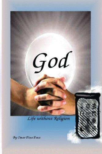 God Life Without Religion por Omar Pina Pena