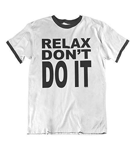 Women's or Unisex Relax Don't Do it 80s Ringer T-shirt by Buzz Shirts