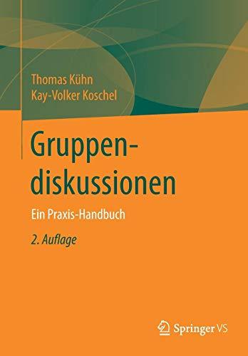 Gruppendiskussionen: Ein Praxis-Handbuch