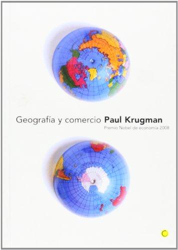 Geografía y comercio (Economía) por Paul Krugman