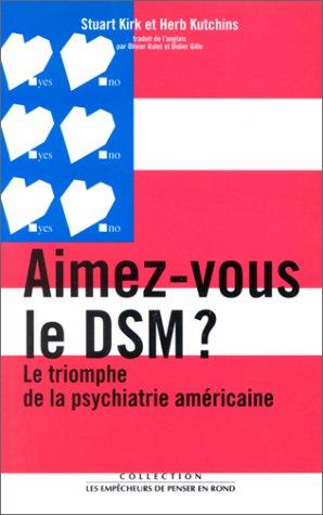 Aimez-vous le DSM ?