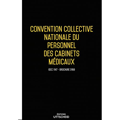 Convention collective nationale Cabinets Médicaux Juillet 2017 + Grille de Salaire