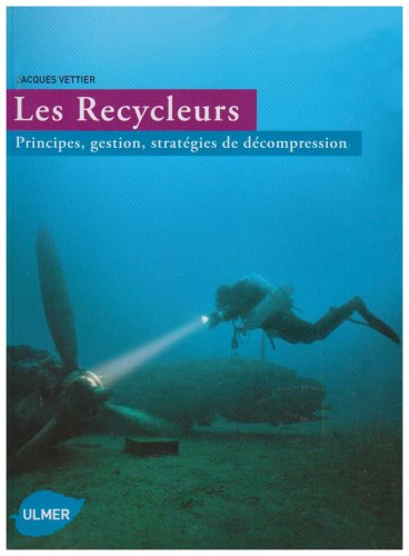 Les Recycleurs mCCR- Principes, gestion, strategies de décompression
