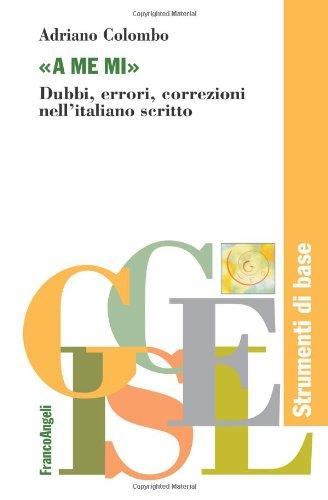 a-me-mi-dubbi-errori-correzioni-nellitaliano-scritto