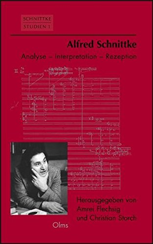 Alfred Schnittke - Analyse, Interpretation, Rezeption (Schnittke-Studien)