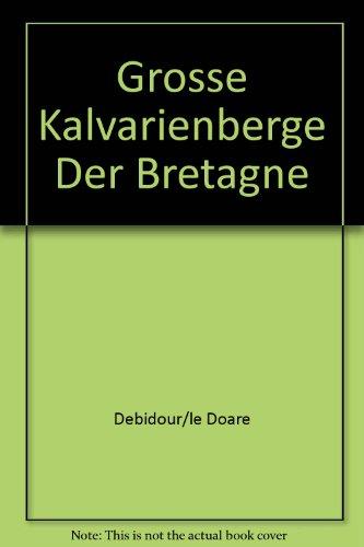 Grosse Kalvarienberge Der Bretagne