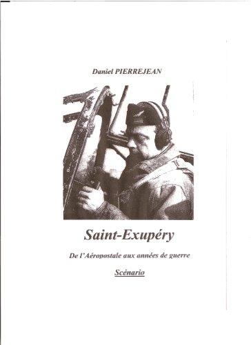 antoine-de-saint-exupery-de-laeropostale-aux-annees-de-guerre-french-edition