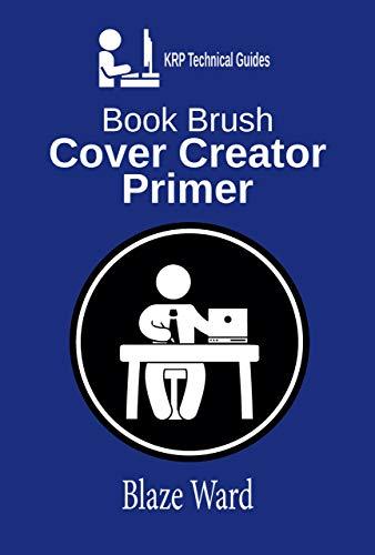 Book Brush Cover Brush Primer: A KRP Technical Guide (KRP ...