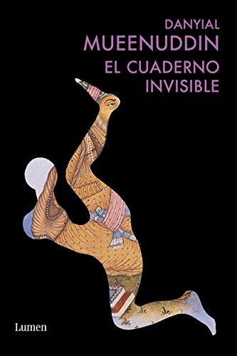 El cuaderno invisible (FUTURA) por Daniyal Mueenuddin