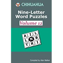 Chihuahua Nine-Letter Word Puzzles Volume 12