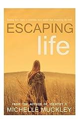 Escaping Life (English Edition)