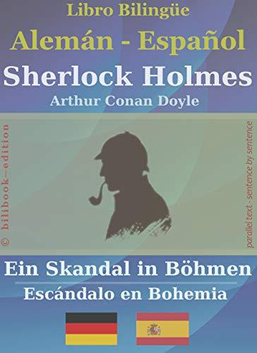 Sherlock Holmes - Ein Skandal in Böhmen (bilingüe alemán-español ...