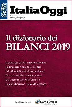 Il dizionario dei bilanci 2019: Tutte le voci di bilancio dalla A alla Z di [Longoni, Marino, Righetti, Giuseppe]