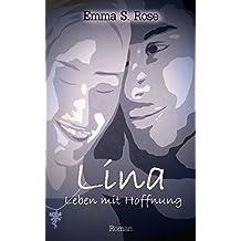 Lina - Leben mit Hoffnung
