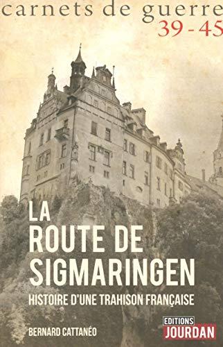 La ROUTE DE SIGMARINGEN 39-45