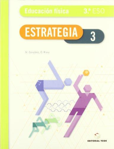 Estrategia Educ. Fisica 3 Eso - 9788430788248