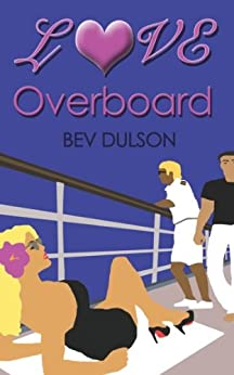 LOVE OVERBOARD by [Dulson, Bev]