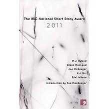 The BBC National Short Story Award 2011
