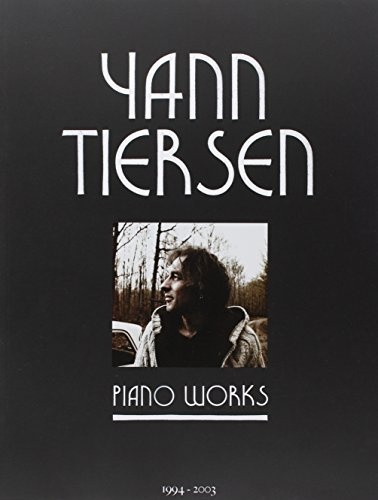 Tiersen Yann Piano Works 23 Pieces Pf Book (Partition) par Tiersen Yann