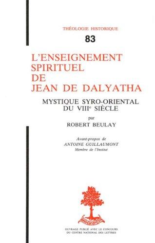 Lire en ligne L'enseignement spirituel de Jean de Dalyatha pdf