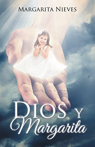Dios Y Margarita por Margarita Nieves