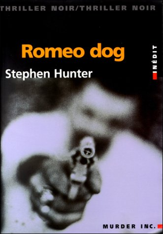 Romeo Dog par Stephen Hunter