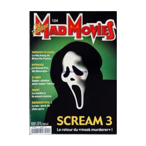 MAD MOVIES [No 124] - SCREAM 3 - MISSION TO MARS - BRIAN DE PALMA - HYPNOSE - X-MEN - FAUST - RESIDENT EVIL 3.