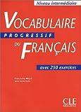 Vocabulaire progressif du francaise. Niveau intermediaire. Textbuch.