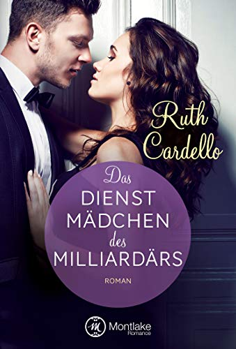Das Dienstmädchen des Milliardärs (The Legacy Collection 1)
