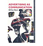 Telecharger Livres Advertising as Communication University Paperbacks Paperback Common (PDF,EPUB,MOBI) gratuits en Francaise