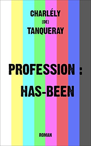 profession-has-been