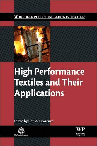 High Performance Textiles and Their Applications (Woodhead Publishing Series in Textiles, Band 153)