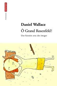 """Afficher """"O Grand Rosenfeld !"""""""
