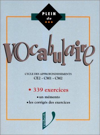 Vocabulaire, CE2, CM1, CM2