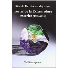 Poetas de la Extremadura exterior (1900-2010) (Contrapunto (sial))