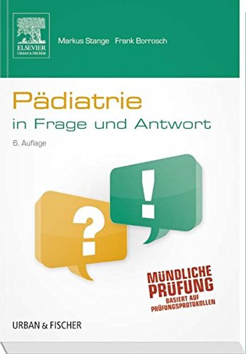 Pädiatrische Fall (Pädiatrie in Frage und Antwort: Fragen und Fallgeschichten)