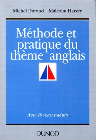 Méthode et pratique du thème anglais