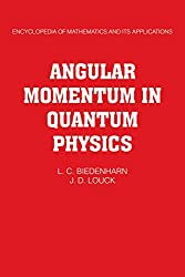 Angular Momentum in Quantum Physics: Theory and Application