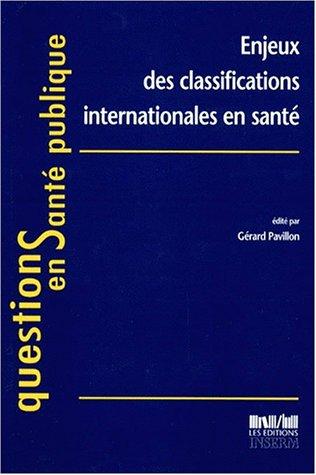 Enjeux des classifications internationales en sante par Pavillon