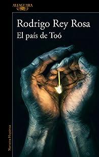 El país de Toó par Rodrigo Rey Rosa