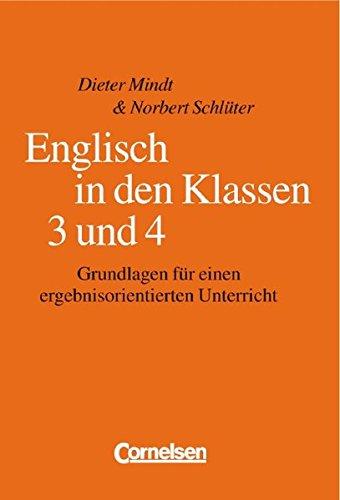 Englisch in den Klassen 3 und 4. Grundlagen für einen ergebnisorientierten Unterricht