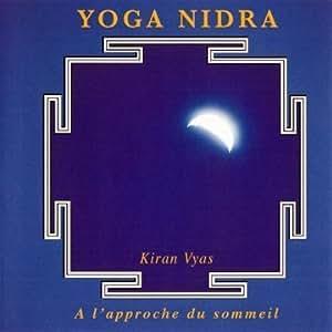 Yoga Nidra: Kiran Vyas: Amazon.fr: Musique