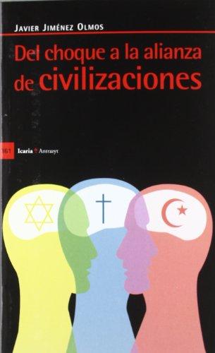 Del choque a la alianza de civilizaciones por Javier Jiménez Olmos
